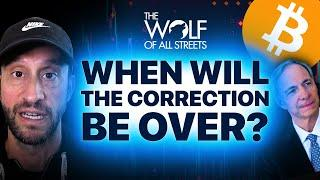 WHEN WILL THE CORRECTION BE OVER? | RAY DALIO GOES BITCOIN