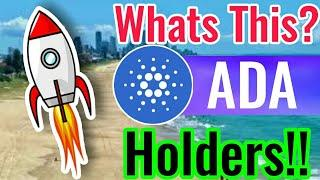 OMG! Whats this CARDANO ADA holders? || Cardano Price prediction Today now?