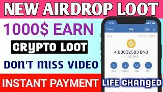 New Airdrop instant Withdraw | New Airdrop Token Today | Crypto Loots | 50$ Earned | Airdrop Crypto!