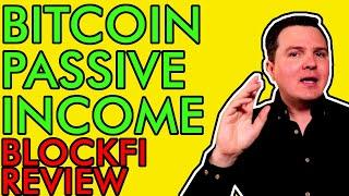 HOW TO EARN PASSIVE INCOME WITH BITCOIN, ETHEREUM, & CRYPTOCURRENCY! SAFE AND EASY! BLOCKFI REVIEW