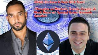 Market Trends: Gold, Silver, Crypto, Real Estate, and More In 2020 & Beyond LIVE w/ Kenneth Ameduri!
