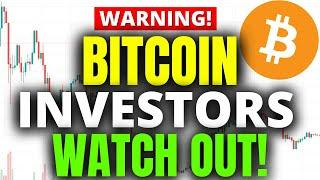 WARNING TO BITCOIN INVESTORS!!!  WATCH IN THE NEXT 24HRS!