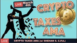 LIVE: BITCOIN AND CRYPTO TAXES AMA WITH DAN & SHEHAN CHANDRASEKERA, C.P.A.