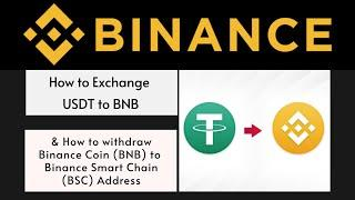 [STEP BY STEP GUIDE] How to Exchange USDT to BNB and Withdraw it as Binance Smart Chain (BSC)