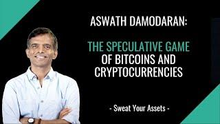 Aswath Damodaran: the speculative game of bitcoins and cryptocurrencies