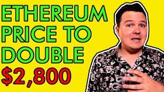URGENT ETHEREUM UPDATE! PRICE TO DOUBLE TO $2,800 VERY SOON! [Bullish]