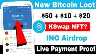 Earn Free $150   New Crypto Airdrops 2021   INO Airdrop Payment Proof   KSwap NFT Airdrop Update
