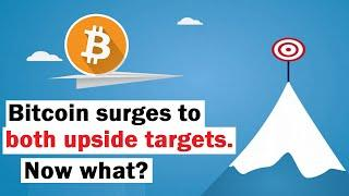 Bitcoin Surges to BOTH Upside Targets... Now What?