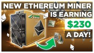 This New Ethereum ASIC Miner EARNS $230 DAILY?!
