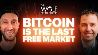 Bitcoin Is The Last Free Market   Jeff Booth, Author Of The Price Of Tomorrow
