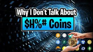 My Thoughts On $H%# Coins   Crypto Thoughts