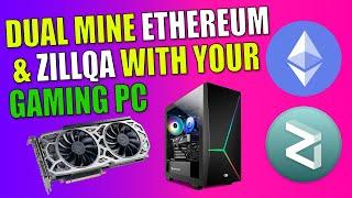 Mine Ethereum ETH & Zillqa ZIL With Your Gaming PC || Crypto Mining