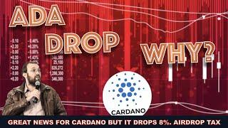 CARDANO TAKES A 8% DIP OVER 24 HOURS WITH GREAT NEWS. TAX DEDUCTION FOR MY 20K LOST ADA