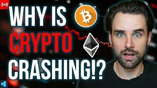 This is why Crypto is Crashing