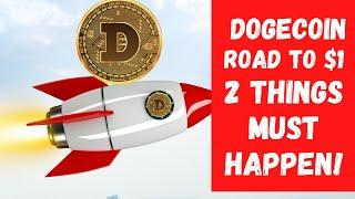 Two Things Must Happen For DOGECOIN To $1. Doge Price Prediction | DOGECOIN Technical Analysis.
