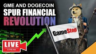 GME and DOGECOIN Spark 2021 Revolution (The Game Has Changed)