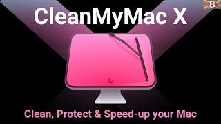 CleanMyMac X Review (2021): Clean, Protect & Speed-up your Mac