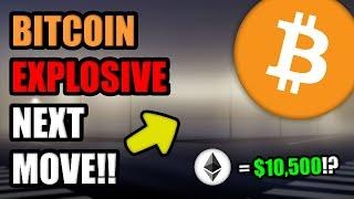 "PREPARE FOR BITCOIN EXPLOSIVE NEXT MOVE!! + ""$10,500 Ethereum Cryptocurrency Price Target"" in 2021"