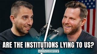 Are the Institutions Lying to Us?   Dave Rubin   Pomp Podcast #587