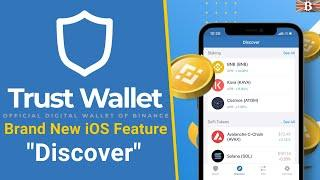 New Trust Wallet Discover Feature: Connect to DeFi DApps, Staking & Tokens