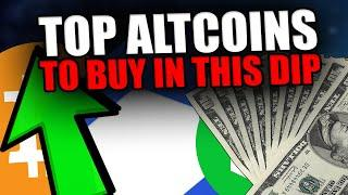 MASSIVE 10x ALTCOIN OPPORTUNITIES   Top Altcoins To Buy During Dips