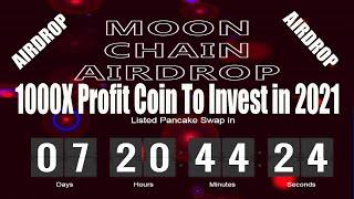 MOON CHAIN FINANCE 1000X Profit Coin To Invest in 2021? CLAIM FREE AIRDROP MOON CHAIN FINANCE TOKEN