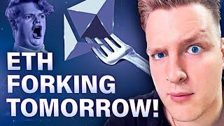 ETHEREUM FORKING TOMORROW!! [Will it moon? OR DUMP HARD]