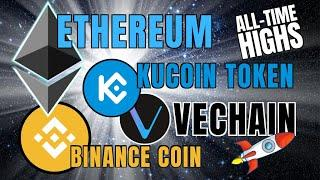 ALL-TIME HIGH: Ethereum, Binance Coin, VeChain, Kucoin Token + HSBC Rant!!!
