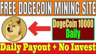 Claim Free 10000 Doge Coin Daily | Mine Free Doge Coin Daily | Free Doge Coin Mining Site 2021