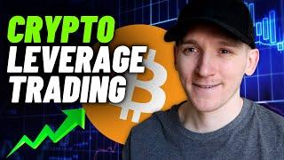 Complete Cryptocurrency Leverage Trading Tutorial for Beginners (Margin Trading)
