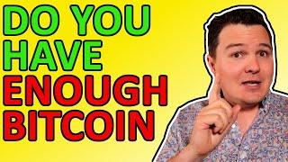 0.01 BITCOIN WILL NOT MAKE YOU RICH!!! Here's How Much BTC You Really Need