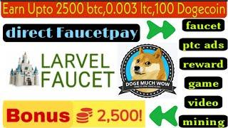Earn free bitcoin,litecoin,dogecoin | $17 per day | direct faucetpay | live proof
