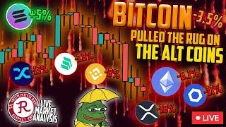 BITCOIN LIVE : BTC PULLED THE RUG ON ALTCOINS
