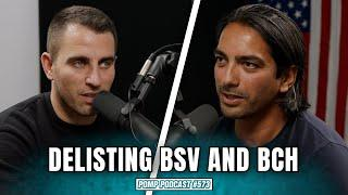 Delisting BSV and BCH | Haider Rafique | Pomp Podcast #573