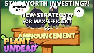 Plant Vs Undead Still Worth Investing? Not A Good Time?! New 5 PVU Guide
