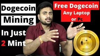 How To mine Free Dogecoin in Hindi   DogeCoin Mining step by step Guide   How DogeCoin Mine or sell