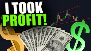 I TOOK PROFIT ON MY BITCOIN TRADE! - This Is Why [My Most Important Video...]