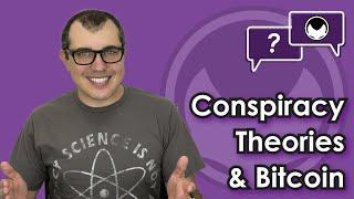 Conspiracy Theories and Bitcoin [Prepping YOU for Awkward Comments at Holiday Meals] CRYPTO COMEDY