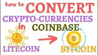 How to CONVERT cryptocurrencies using coinbase (litecoin to bitcoin)