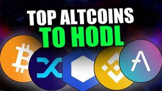 TOP ALTCOINS TO HODL LONG TERM - Best Altcoins 2021