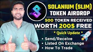 SOLANIUM TOKEN AIRDROP - BUY/SELL SLIM COIN - 200$ SLIM TOKEN RECIEVED - SLIM LISTED ON GATE.IO NEWS