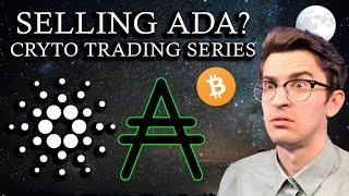I'm Selling ADA!? Crypto Trading Series Ep. 7