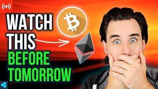 LIVE: MAJOR Crypto Update | Watch before tomorrow!