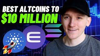 10 Best Altcoins to $10 Million (Explosive Altcoins 2021)