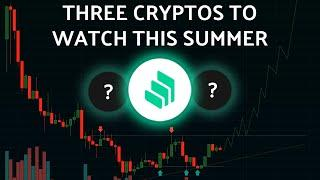 3 Altcoins I'm Watching This Summer In 2021