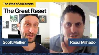 The Great Reset with Raoul Milhado, Founder of Elitium