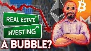 ️Is Real Estate A Bubble? Could It Affect Bitcoin/Crypto Markets?