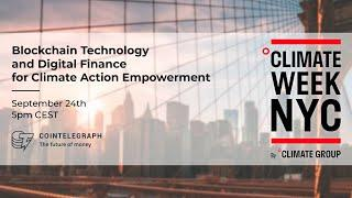 Blockchain Technology and Digital Finance for Climate Action Empowerment Webinar