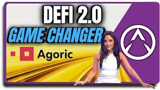 The Next Big Game Changer! DeFi 2.0 with Agoric