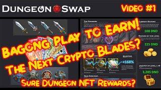 DUNGEON  SWAP Bagong Play To Earn! Another Crypto Blades?(Review)